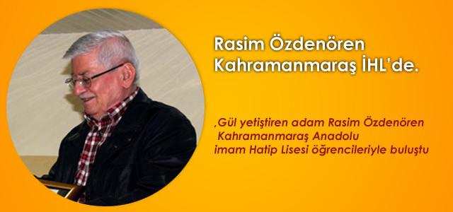 Rasim Özdenören Kahramanmaraş Anadolu imam Hatip Lisesi'nde