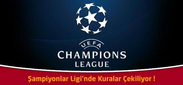 Şampiyonlar Ligi'nde Kuralar Çekiliyor ! Galatasaray'ın Muhtemel Rakipleri