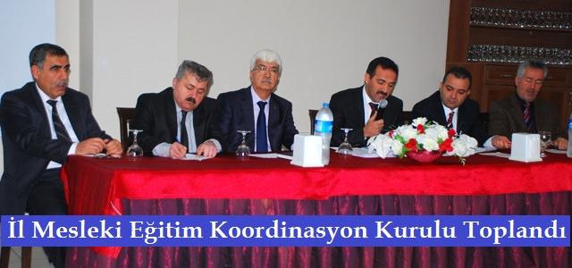 İl Mesleki Eğitim Koordinasyon Kurulu Toplandı