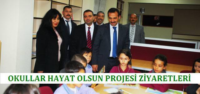 Okullar Hayat Olsun Proje Gezi ve İncelemesi