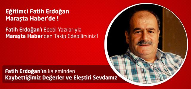 Kaybettiğimiz Değerler ve Eleştiri Sevdamız – Fatih Erdoğan