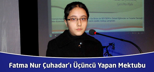 Fatma Nur ÇUHADAR'ı Üçüncü Yapan Mektubu