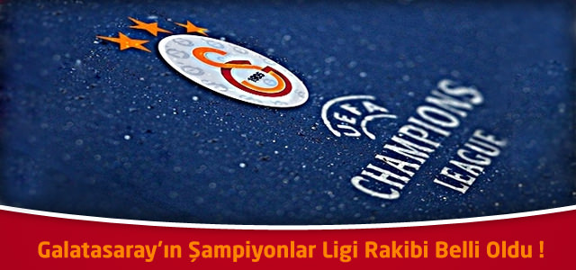 Galatasaray'ın Şampiyonlar Ligi Rakibi Schalke 04 ! İşte Eşleşmeler
