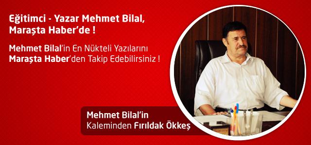 Fırıldak Ökkeş – Mehmet Bilal