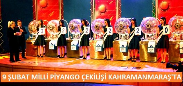 9  Şubat 2013 tarihinde Milli Piyango çekilişi Kahramanmaraş'ta