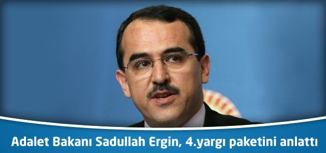 Adalet Bakanı Ergin, 4.yargı paketini anlattı