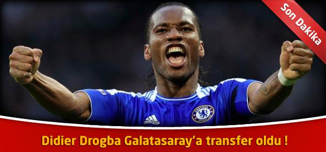 Didier Drogba Galatasaray'a transfer oldu !