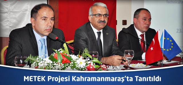 METEK Projesi Kahramanmaraş'ta tanıtıldı