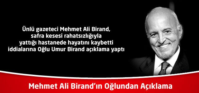 Mehmet Ali Birand'ın Oğlundan Açıklama