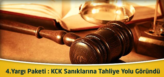 4.Yargı Paketi : KCK Sanıklarına Tahliye Yolu Göründü