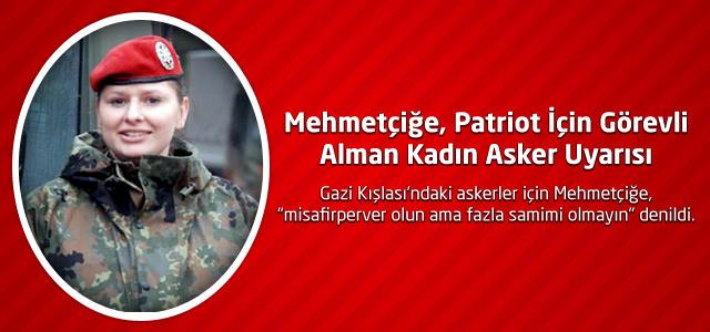 Mehmetçiğe, Patriot İçin Görevli Alman Kadın Asker Uyarısı