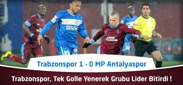 Ziraat Türkiye Kupası – Trabzonspor 1 – 0 MP Antalyaspor Geniş Maç Özeti