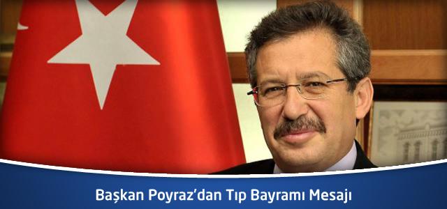 Başkan Poyraz'dan Tıp Bayramı Mesajı