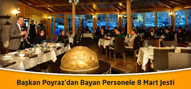 Başkan Poyraz'dan Bayan Personele 8 Mart Jesti