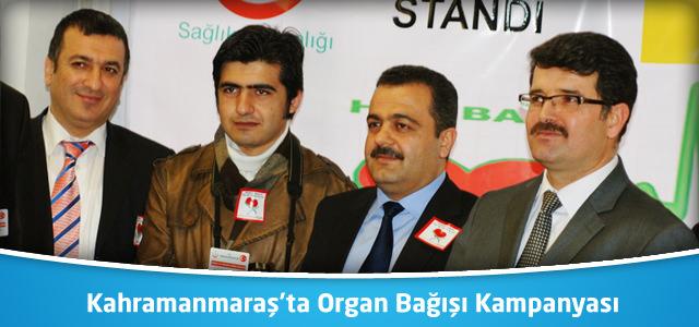Kahramanmaraş'ta Organ Bağışı Kampanyası