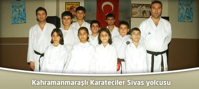 Kahramanmaraşlı Karateciler Sivas yolcusu