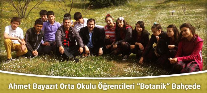 Ahmet Bayazıt Orta Okulu Öğrencileri Botanik Parkı Gezdi
