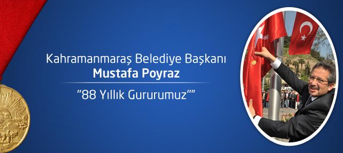 """Başkan Poyraz : """"88 Yıllık Gururumuz"""""""