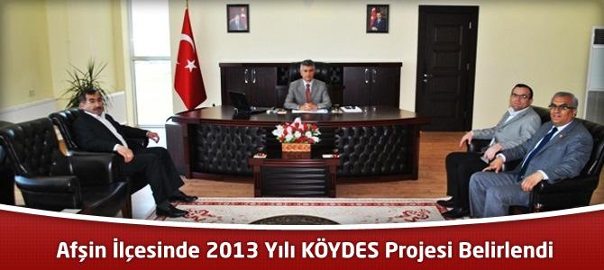Afşin İlçesinde 2013 Yılı KÖYDES Projesi Belirlendi