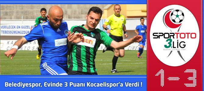Kahramanmaraş Belediyespor 1 – 3 Kocaelispor