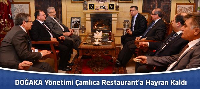 DOĞAKA Yönetimi Çamlıca Restaurant'a Hayran Kaldı