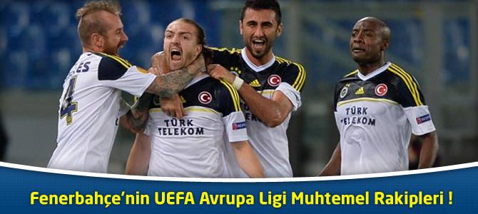 Fenerbahçe'nin UEFA Avrupa Kupası Rakibi Belli Oluyor !