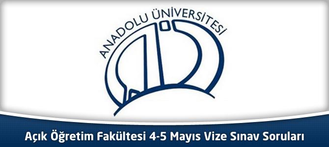 Açık Öğretim Fakültesi (AÖF) 4-5 Mayıs 2013 Vize sınavı