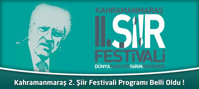 Kahramanmaraş 2. Şiir Festivali Programı Belli Oldu !