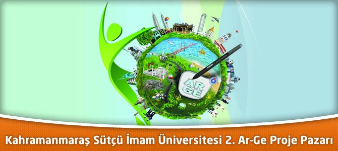 Kahramanmaraş Sütçü İmam Üniversitesi 2. Ar-Ge Proje Pazarı