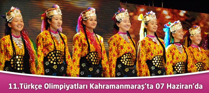 11.Türkçe Olimpiyatları heyecanı Kahramanmaraş'ı sardı.