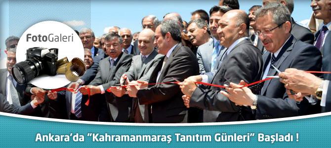 """Ankara'da """"Kahramanmaraş Tanıtım Günleri"""" Başladı"""