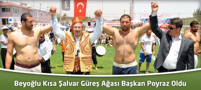 Beyoğlu Kısa Şalvar Güreş Ağası Başkan Poyraz Oldu