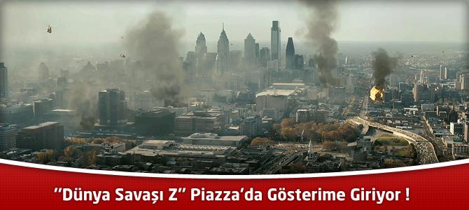 """""""Dünya Savaşı Z"""" Piazza'da Gösterime Giriyor !"""
