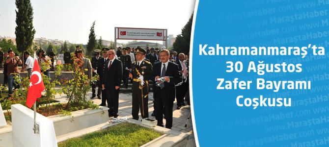 Kahramanmaraş'ta 30 Ağustos Zafer Bayramı Coşkusu