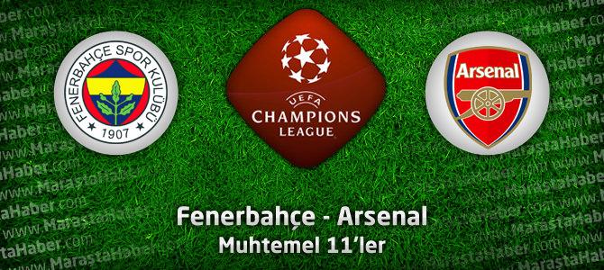 Fenerbahçe – Arsenal / Muhtemel 11'ler – Şampiyonlar Ligi PlayOff