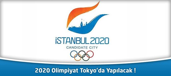 2020 Olimpiyatları'nın Ev Sahibi Tokyo Oldu !