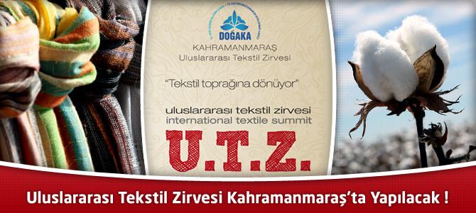 Uluslararası Tekstil Zirvesi  21-23 Kasım'da Kahramanmaraş'ta Yapılacak !