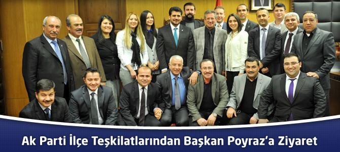 Ak Parti İlçe Teşkilatlarından Başkan Poyraz'a Ziyaret