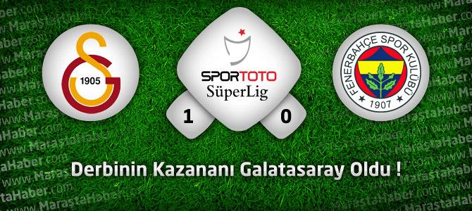 Galatasaray 1 – Fenerbahçe 0  maç özeti ve maçın golleri