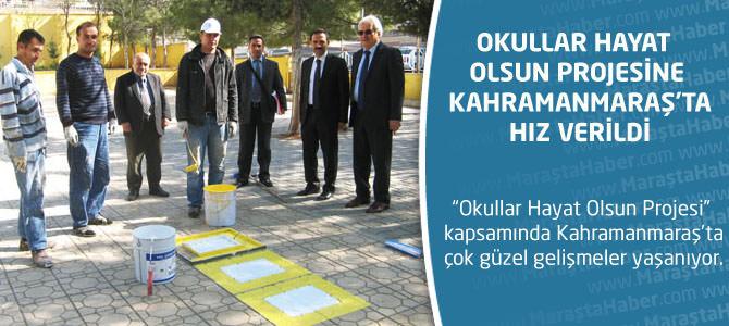 Okullar Hayat Olsun Projesine Kahramanmaraş'ta Hız Verildi
