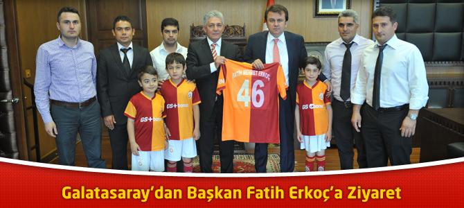 Galatasaray'dan Başkan Fatih Erkoç'a Ziyaret