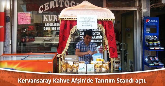 Kervansaray Kahve Afşin'de Tanıtım Standı açtı.