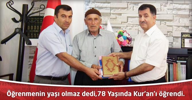 Öğrenmenin yaşı olmaz dedi,78 Yaşında Kur'an'ı öğrendi.