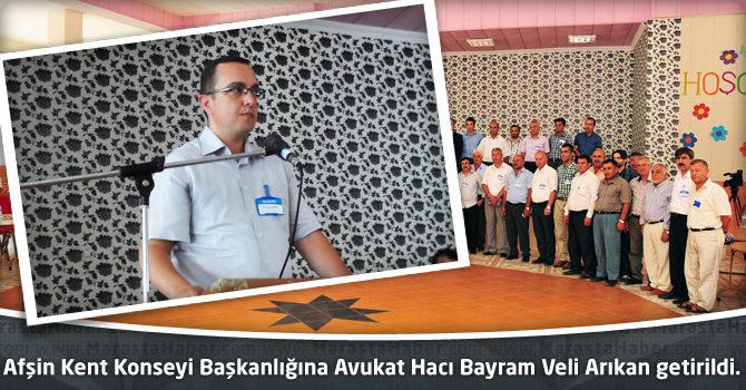 Afşin Kent Konseyi Başkanlığına Avukat Hacı Bayram Veli Arıkan getirildi.