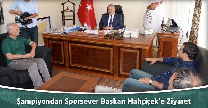 Şampiyondan Sporsever Başkan Mahçiçek'e Ziyaret