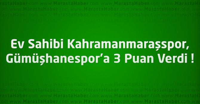 Kahramanmaraşspor 0 – Gümüşhanespor 1 maç özeti
