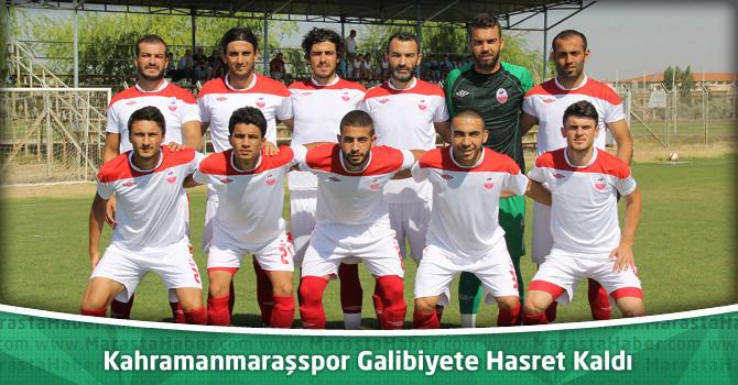 Kahramanmaraşspor Galibiyete Hasret Kaldı