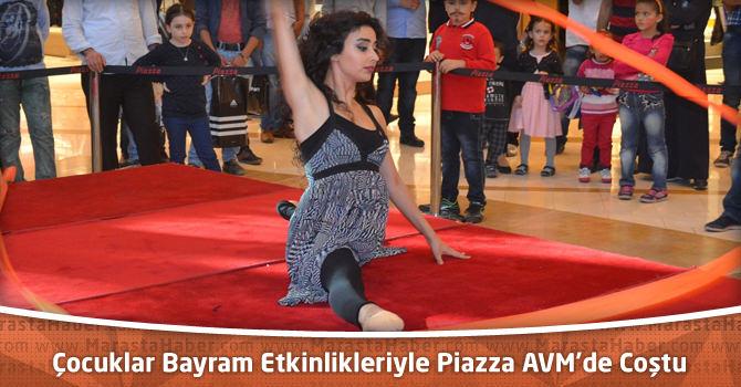 Çocuklar Bayram Etkinlikleriyle Kahramanmaraş Piazza AVM'de Coştu