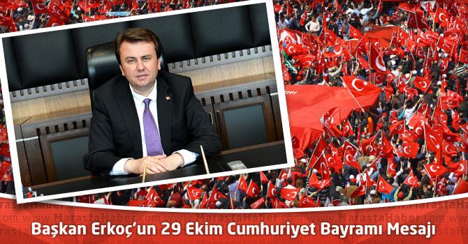 Başkan Erkoç'un 29 Ekim Cumhuriyet Bayramı Mesajı