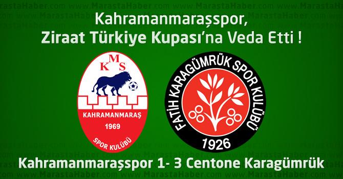 Kahramanmaraşspor 1 – Centone Karagümrük 3 maçın özeti ve maçın golleri